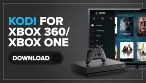 Install Kodi on Xbox One & Xbox 360